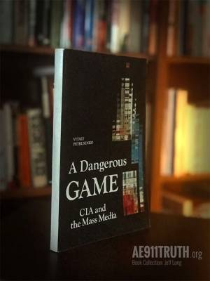 Jeffs Library Collection Dangerous Game CIA Mass Media