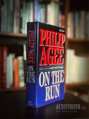 Jeffs Library Collection Agee On the Run by Philo Agee