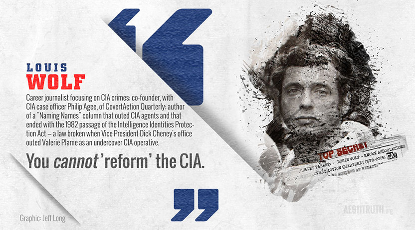 Lou Wolf quote you cannot reform the cia