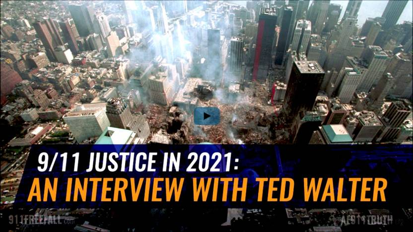 9/11 JUSTICE 2021: AN INTERVIEW WITH TED WALTER banner