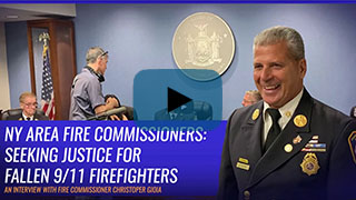 New York Area Fire Commissioner Christopher Gioia on Seeking Justice for Fallen 9/11 Firefighters